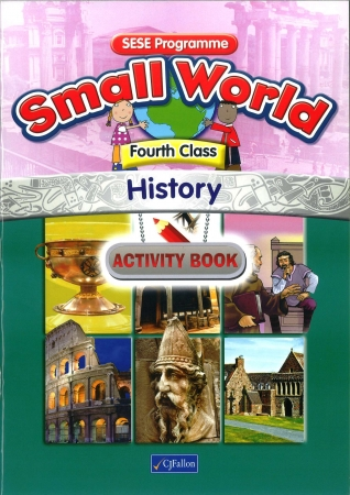 Small World History Activity Book Fourth Class