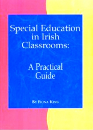 Special Education In Irish Classrooms: A Practical Guide