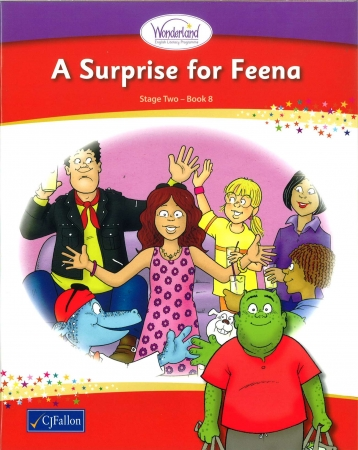 A Surprise For Feena - Core Reader 8 - Wonderland Stage Two - Second Class