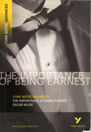 The Importance Of Being Earnest - York Notes