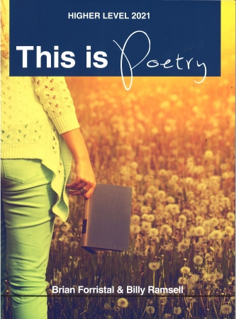 This Is Poetry 2021 Higher Level - Leaving Certificate English