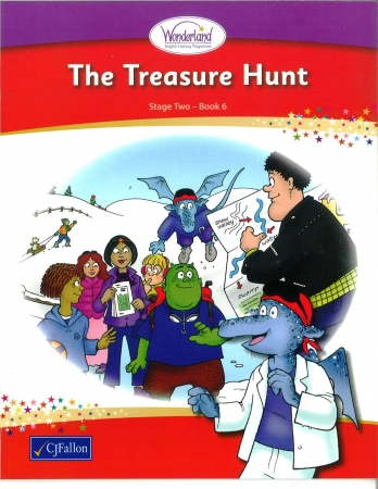 The Treasure Hunt - Core Reader 6 - Wonderland Stage Two - Second Class