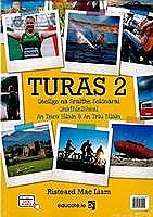 Turas 2 Textbook & Portfolio/Activity Book and 2 CD's Pack Ordinary Level (Gnathleibhéal) Junior Cycle Irish