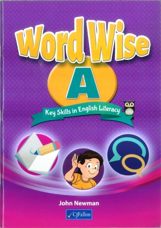 Word Wise A - Key Skills In English Literacy - Textbook - Junior Infants