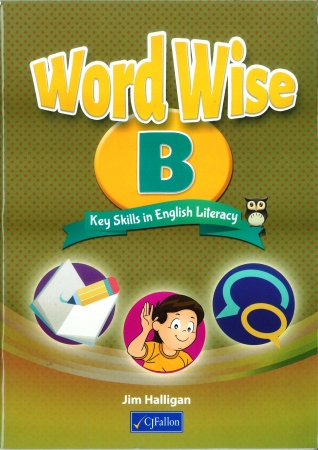 Word Wise B - Key Skills In English Literacy - Textbook - Senior Infants