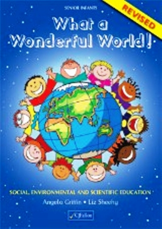 What A Wonderful World Senior Infants - Revised Edition
